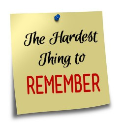 next_steps_hardest_thing_to_remember